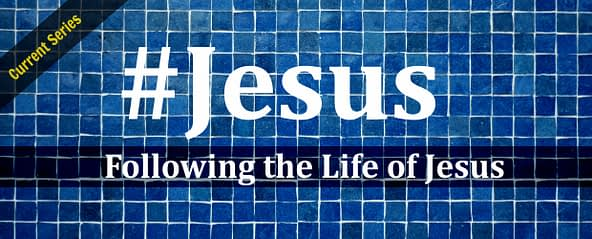 #Jesus: Following The Life Of Jesus