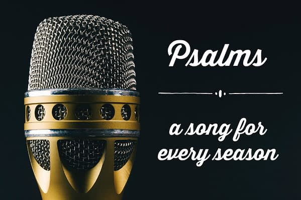 Psalms - A Song For Every Season
